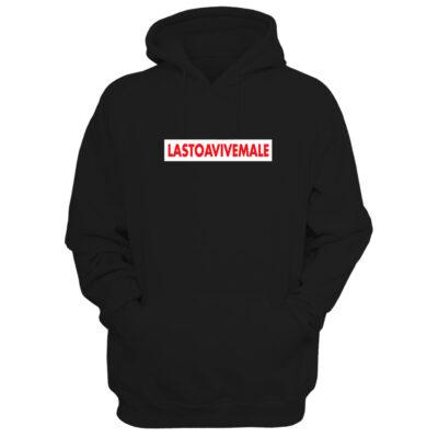 lastoavivemale-hoodie